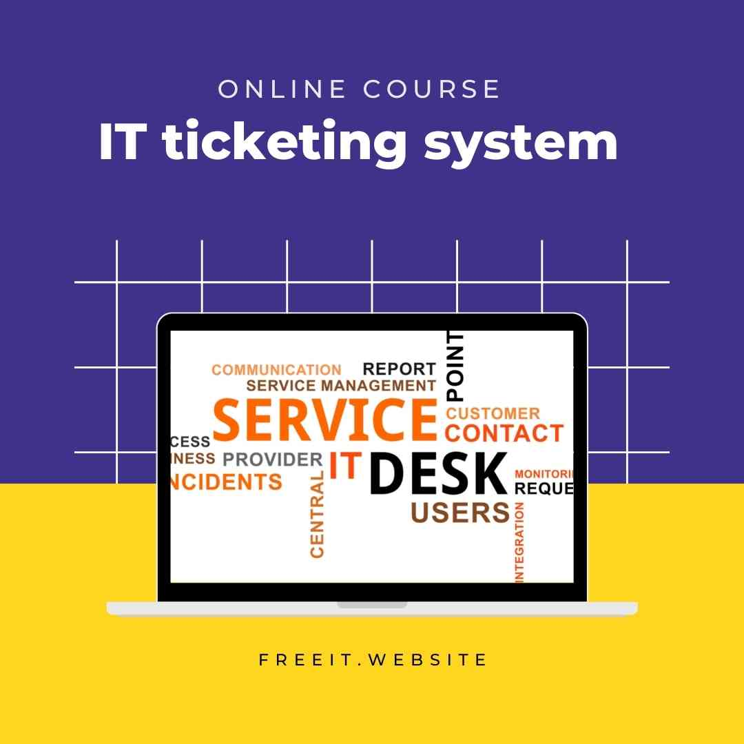 IT ticketing system online course
